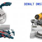 Bosch 5312 vs DEWALT DWS780 – Who Wins the Prize?