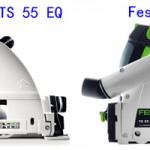 Festool TS 55 EQ vs REQ Review